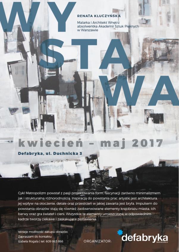 Wystawa w defabryka Kwiecień – Maj 2017